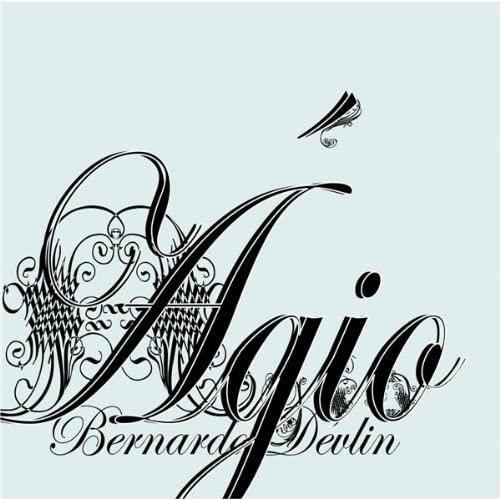 Bernardo Devlin - Agio